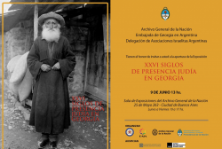 """Exhibition in Argentina- """"26-year-old History of Georgian Jews"""""""
